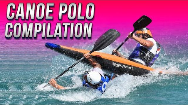 Canoe Polo compilation - Best game ever