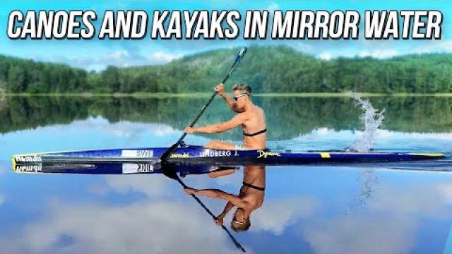 Canoes and kayaks in mirror water - Гребля на байдарках и каноэ в зеркальной воде